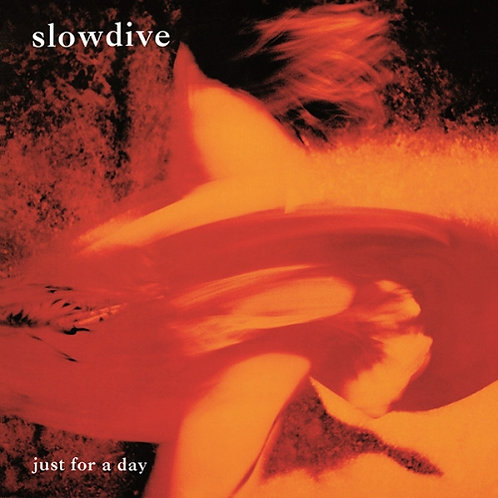 Slowdive - Just For A Day  (LIMITED FLAMING COLOURED VINYL)