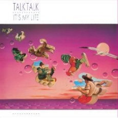 Talk Talk - It's My Life  (LIMITED PURPLE VINYL)