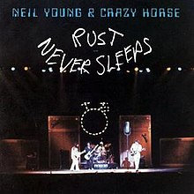Neil Young - Rust Never Sleeps  (VINYL)