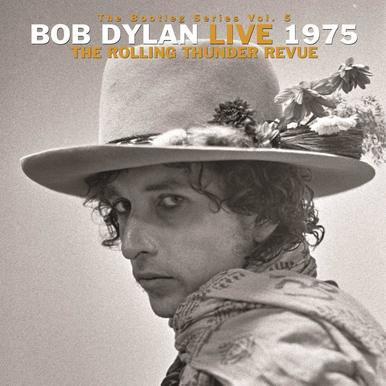 BOB DYLAN - THE BOOTLEG SERIES VOL. 5: LIVE 1975, THE ROLLING THUNDER REVUE 3LP