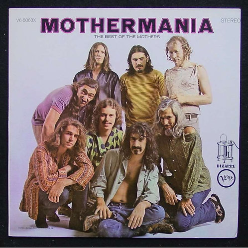 Frank Zappa - Mothermania (The Best Of The Mothers) (VINYL)