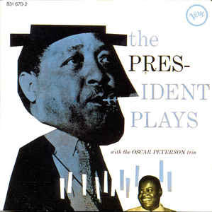 Lester Young - ThePresident Plays with Oscar Peterson  (VINYL)
