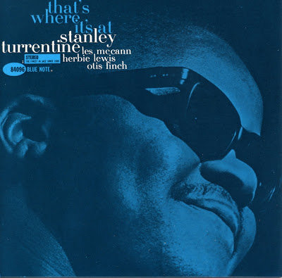 Stanley Turrentine - That's Where It's At  (TONE POET EDITION VINYL)