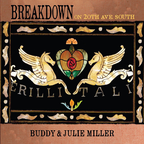 Buddy & Julie Miller  - Breakdown On 20th Ave. South (VINYL)