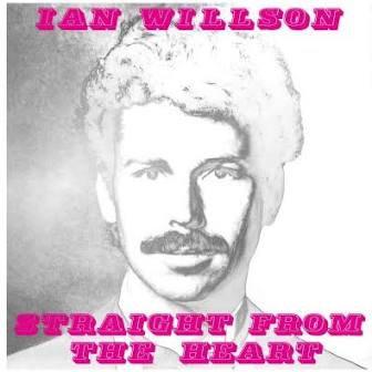Ian Wilson - Straight From The Heart  (VINYL)