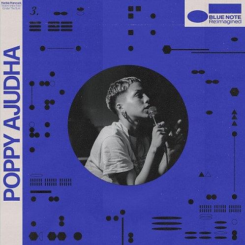 "Poppy Ajudha / Skinny Pelembe  (BLUE NOTE RE:IMAGINED 7"")"