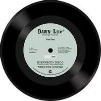 "Timeless Legend - Everybody Disco - Parts 1 & 2  (7"" SINGLE)"