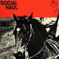 Social Haul - Social Haul (VINYL)
