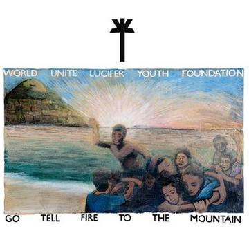 Wu Lyf - Go Tell Fire To The Mountain (CLEAR VINYL)