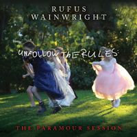 Rufus Wainwright - Unfollow The Rules (VINYL)