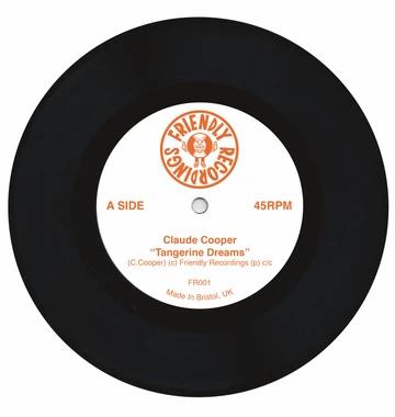 "Claude Cooper - Tangerine Dreams / Two Mile Hill  (7"" SINGLE - BLACK)"