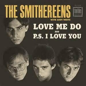 "The Smithereens - Love Me Do  (7"" SINGLE)"