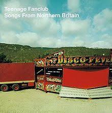 Teenage Fanclub - Songs From Northern Britain  (180g VINYL)