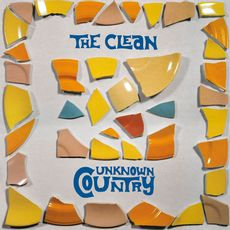 The Clean - Unknown Country  (VINYL)