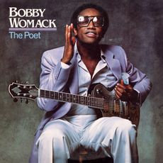 Bobby Womack - The Poet   (2021 180G VINYL REISSUE)