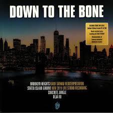 "Down To The Bone - Brooklyn Heights  (12"" VINYL RSD)"