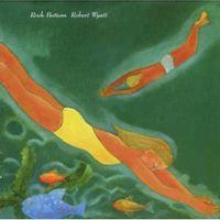 Robert Wyatt - Rock Bottom (VINYL)