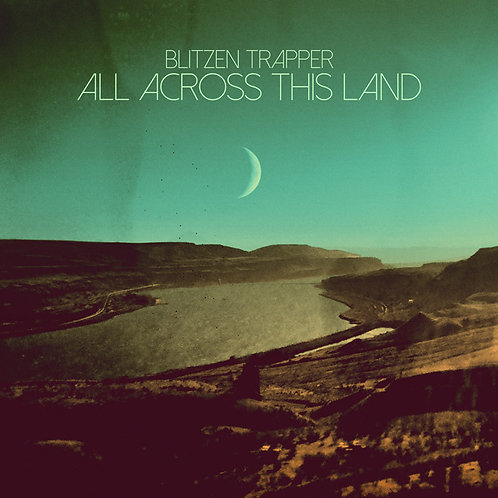 Blitzen Trapper  - All Across This Land (VINYL)