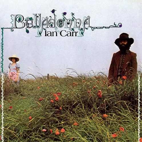 Ian Carr - Belladonna  (HALF SPEED MASTERED VINYL)