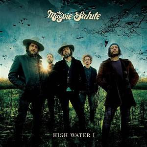 The Magpie Salute - High Water 1  (TRANSPARENT 180g VINYL)