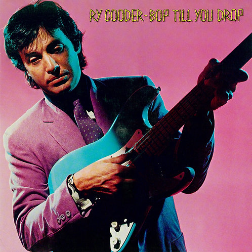 Ry Cooder - Bop Till You Drop  (VINYL)