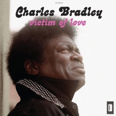 Charles Bradley - Victim Of Love  (VINYL)