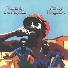 Toots And The Maytals - Funky Kingston (VINYL)