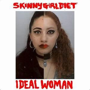 Skinny Girl Diet - Ideal Woman (VINYL)