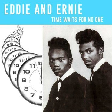 Eddie And Ernie - Time Waits For No One (VINYL)