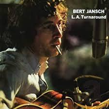 Bert Jansch - LA Turnaround    (VINYL)