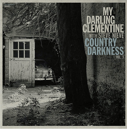 "My Darling Clementine - Country Darkness Vol.3 (12"" VINYL)"