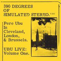 Pere Ubu - 390 Of Simulated Stereo V.21C (YELLOW VINYL)