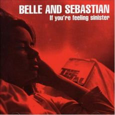 Belle And Sebastian - If You're Feeling Sinister  (VINYL)