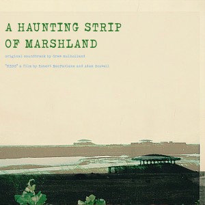 Drew Mulholland  - OST: Haunting Strip Of Marshlands  (VINYL)