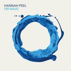 Hannah Peel - Fir Wave  (VINYL)