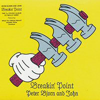 Peter Bjorn And John  - Breakin' Point (VINYL)