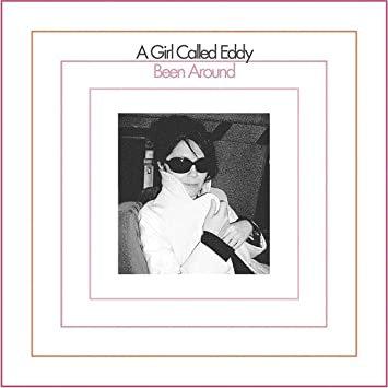 A Girl Called Eddy - Been Around  (VINYL)