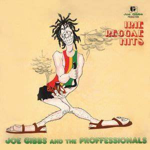 Joe Gibbs And The Professionals - Irie Reggae Hits (VINYL)