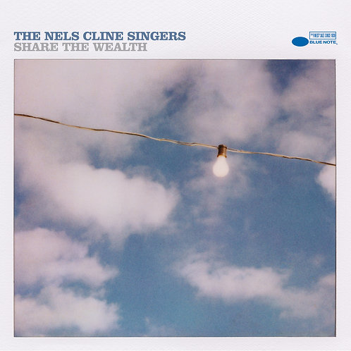 The Nels Cline Singers - Share The Wealth  (VINYL)
