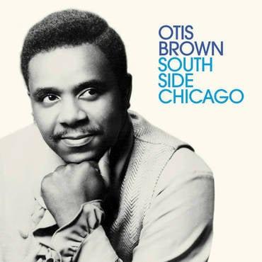 Otis Brown - Southside Chicago  (VINYL)