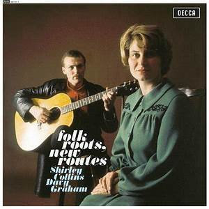 Shirley Collins & Davy Graham  - Folk Roots, New Routes  (VINYL)