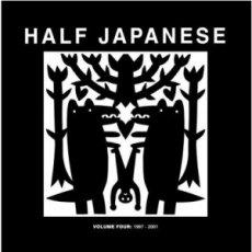 Half Japanese - Volume 4: 1997 - 2001