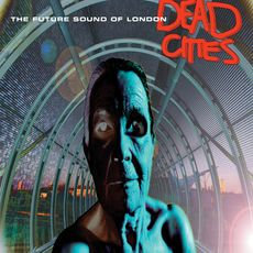 Future Sound Of London - Dead Cities  (2021 REISSUE 2LP VINYL)