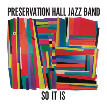 Preservation Hall Jazz Band - So It Is  (VINYL)