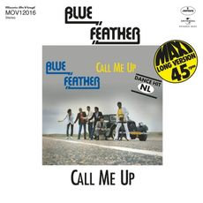 """Blue Feather  - Call me up/Funk Tonight (12"""" COLOURED)"""