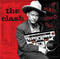 The Clash - If Music Could Talk (LIMITED 2LP VINYL)