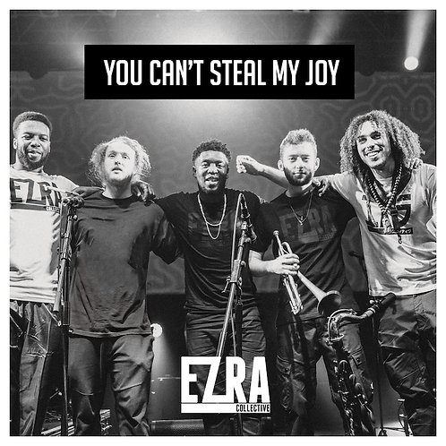 Ezra Collective - You Can't Steal My Joy  (VINYL)