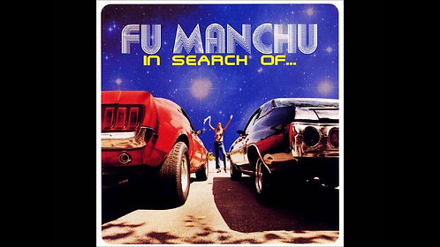 Fu Manchu  - In Search Of  (VINYL)