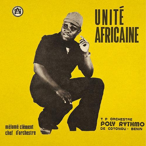 TP Orchestra Poly Rythmo De Cotonou - Unite Aficaine  (VINYL)