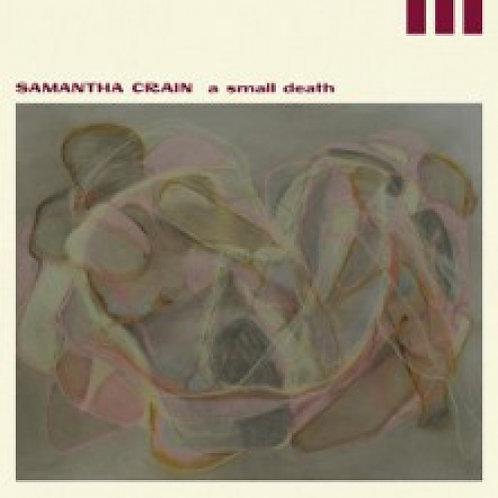 Samantha Crain -   A Small Death  (VINYL)